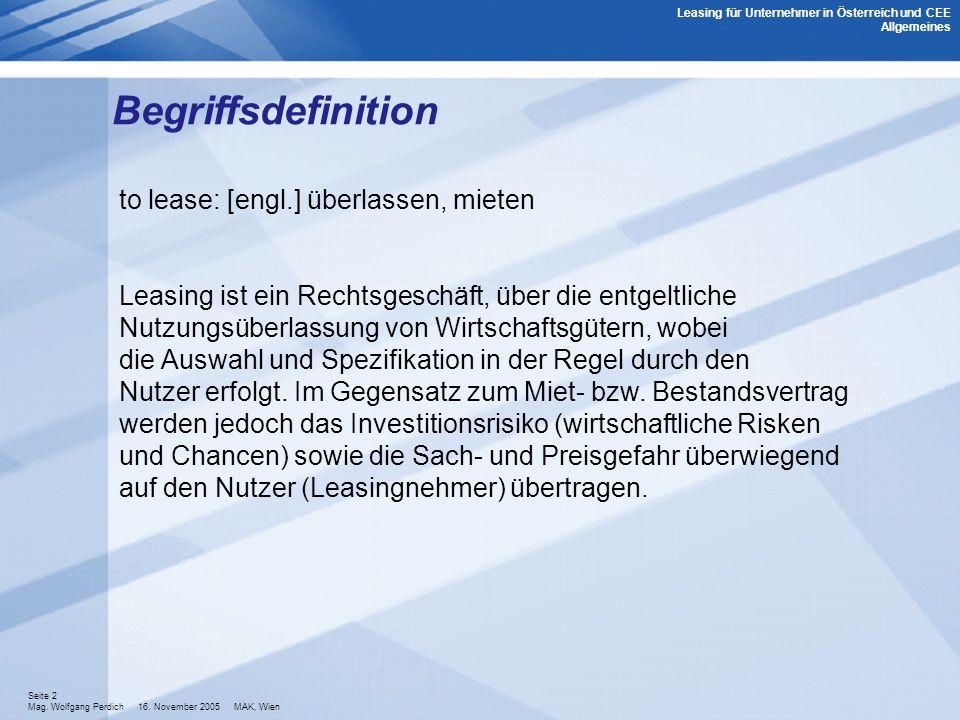Begriffsdefinition to lease: [engl.] überlassen, mieten